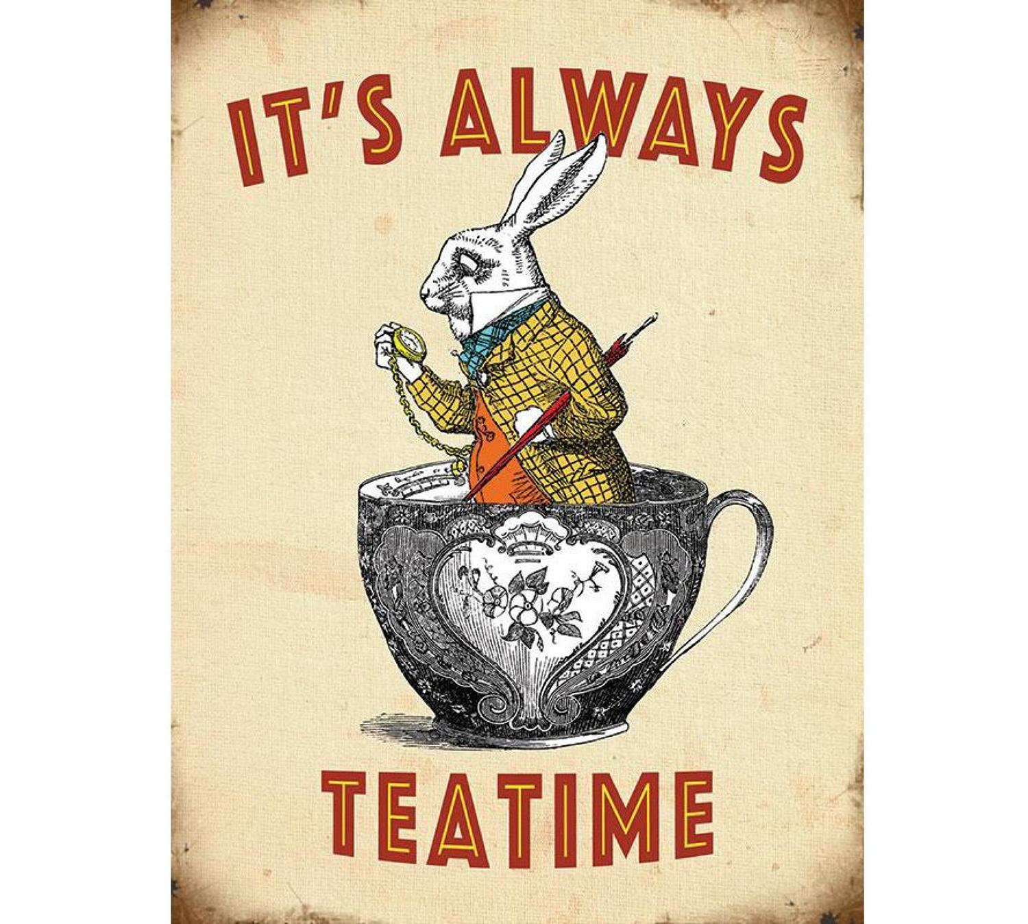 Alice in Wonderland, It's Always Teatime, metal wall sign