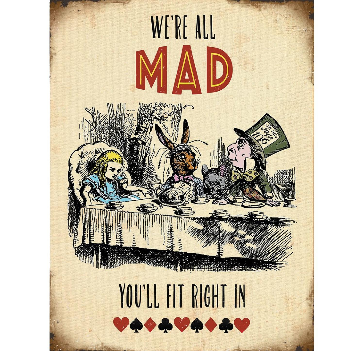 Alice in Wonderland, We're All Mad, metal wall sign