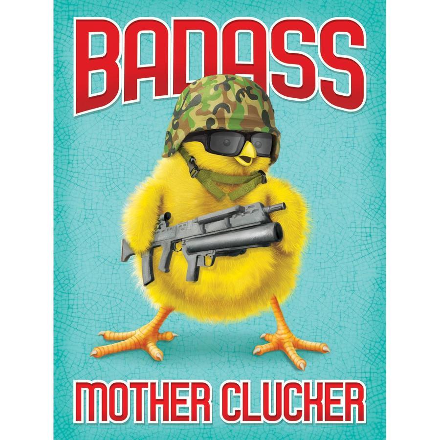 Badass Mother Clucker, metal wall sign