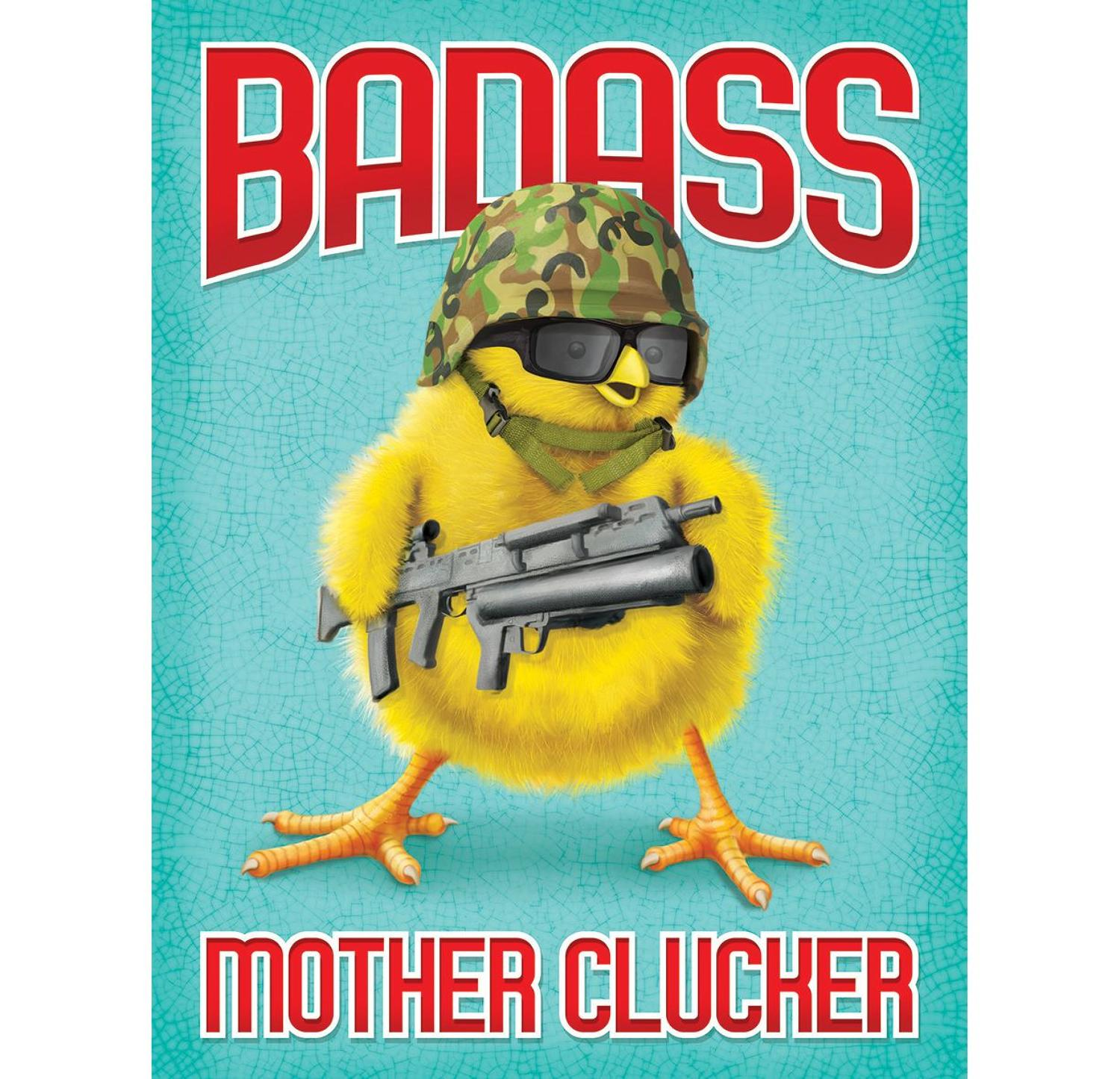Badass Mother Clucker, metal wall sign